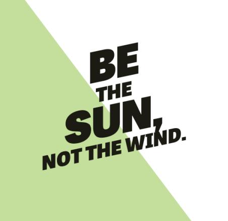 be sun not wind