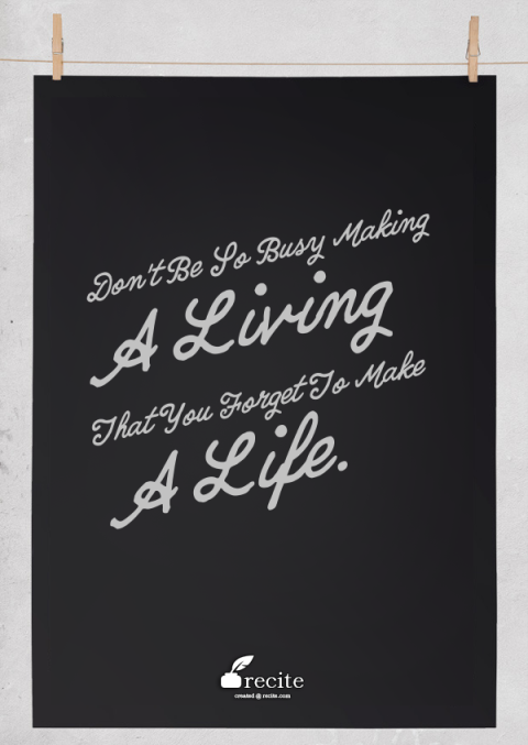 making a life quote